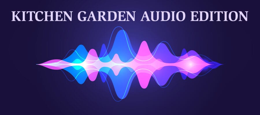 Kitchen Garden Audio Edition